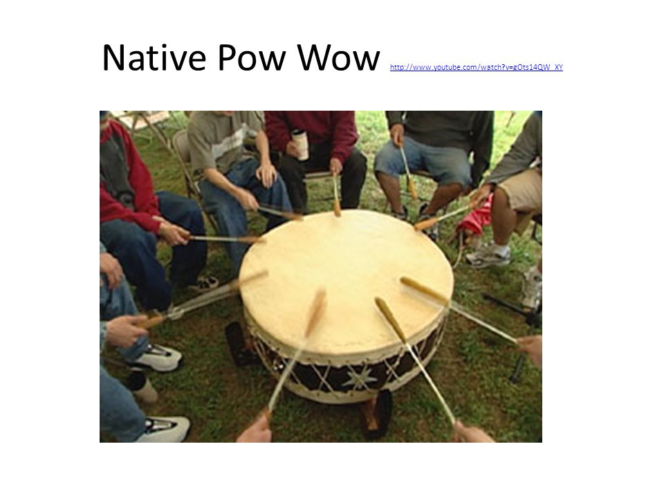 Native Pow Wow http://www.youtube.com/watch v=gOts14QW_XY