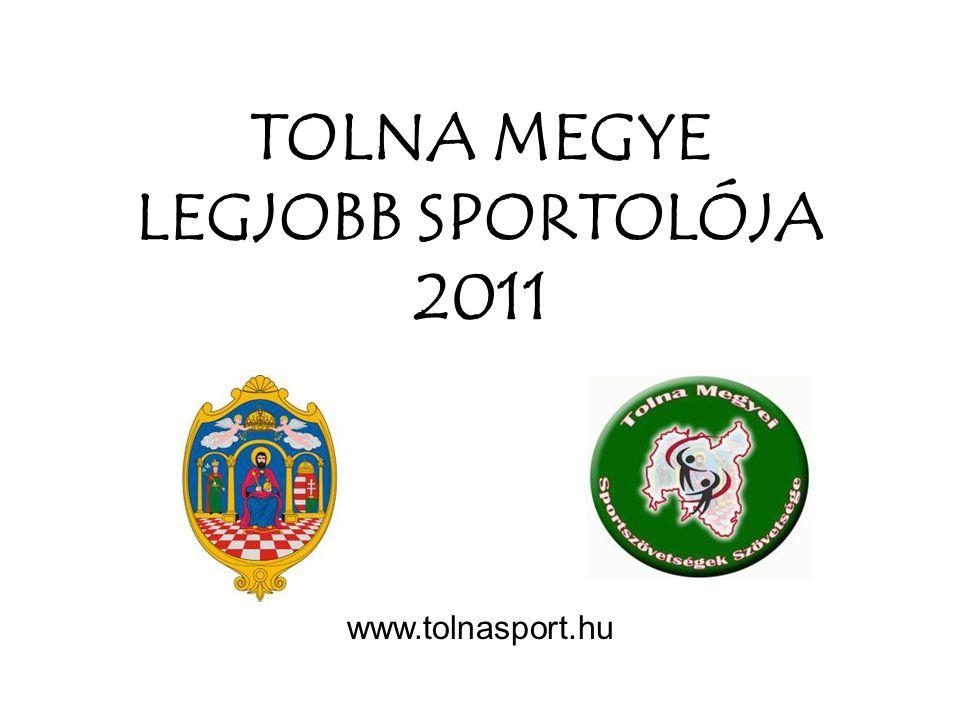 TOLNA MEGYE LEGJOBB SPORTOLÓJA 2011
