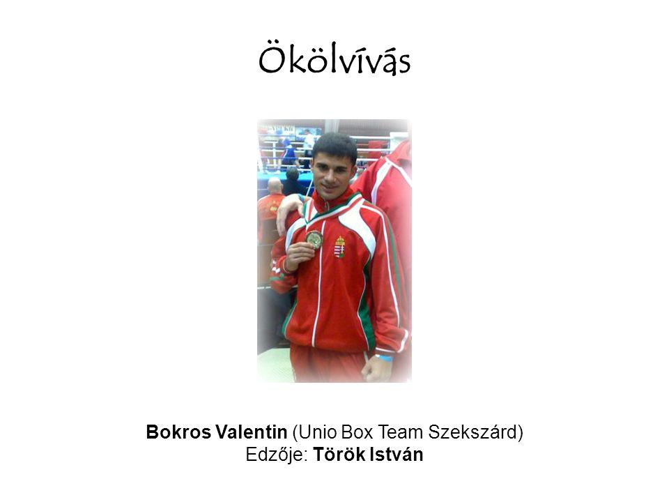 Bokros Valentin (Unio Box Team Szekszárd)