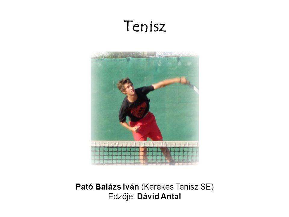 Pató Balázs Iván (Kerekes Tenisz SE)