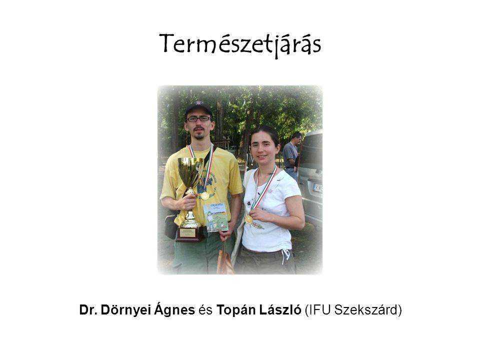 Dr. Dörnyei Ágnes és Topán László (IFU Szekszárd)