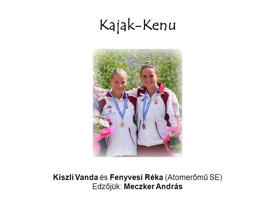 Kajak-Kenu Kiszli Vanda és Fenyvesi Réka (Atomerőmű SE)