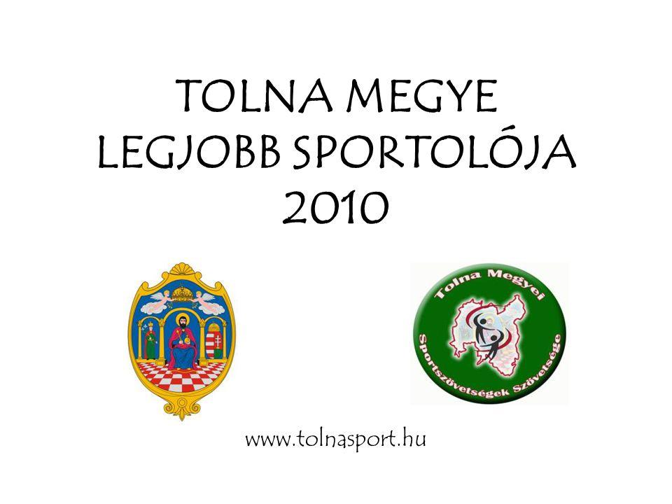 TOLNA MEGYE LEGJOBB SPORTOLÓJA 2010