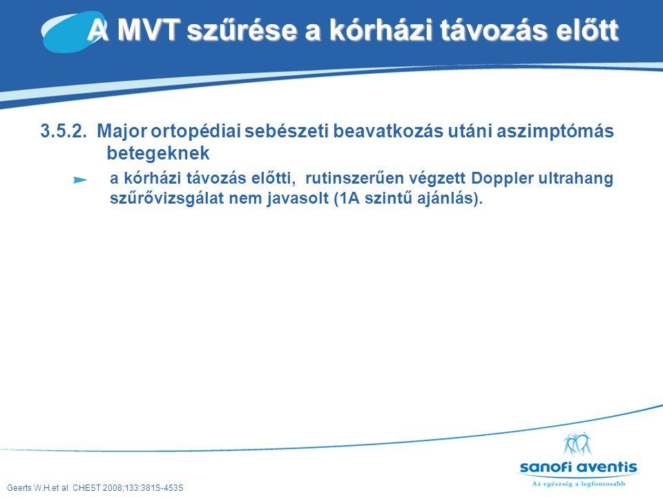 A MVT szűrése a kórházi távozás előtt