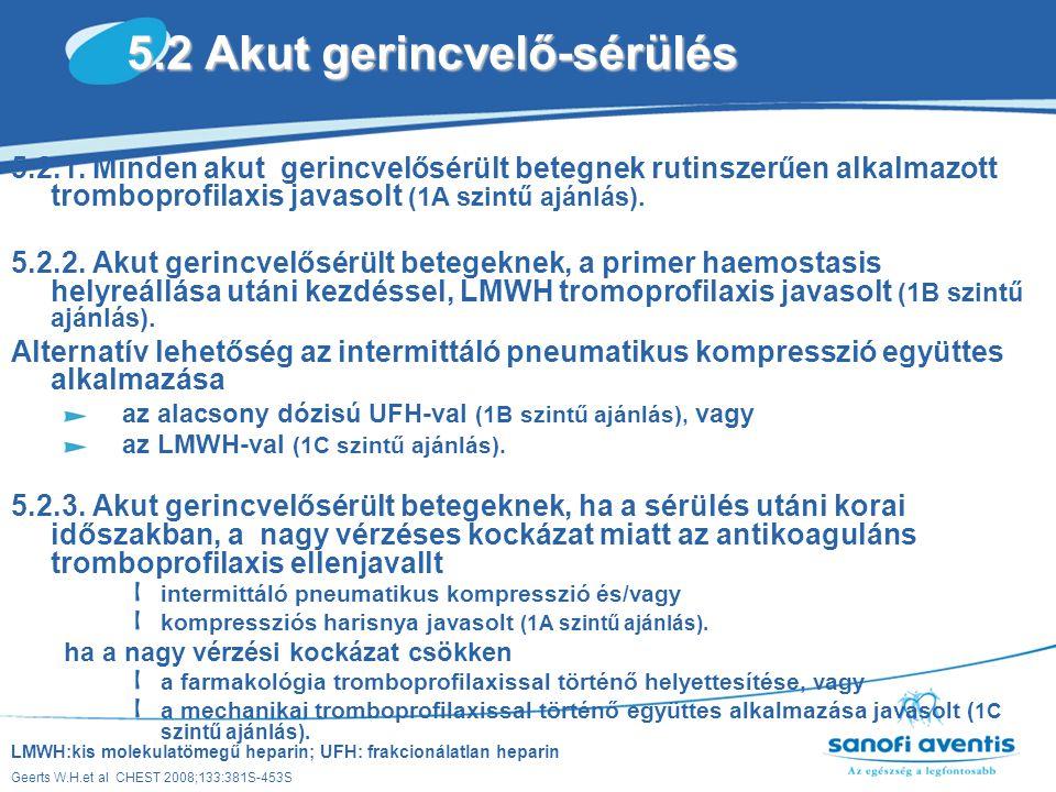 5.2 Akut gerincvelő-sérülés
