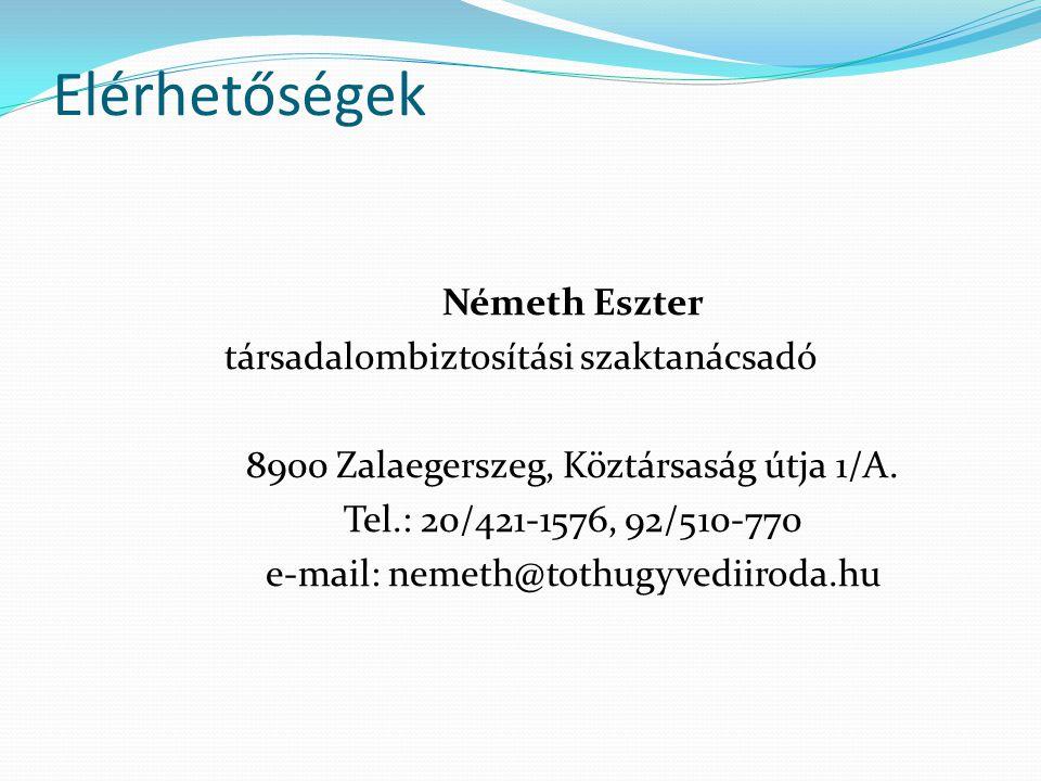 Elérhetőségek Németh Eszter társadalombiztosítási szaktanácsadó
