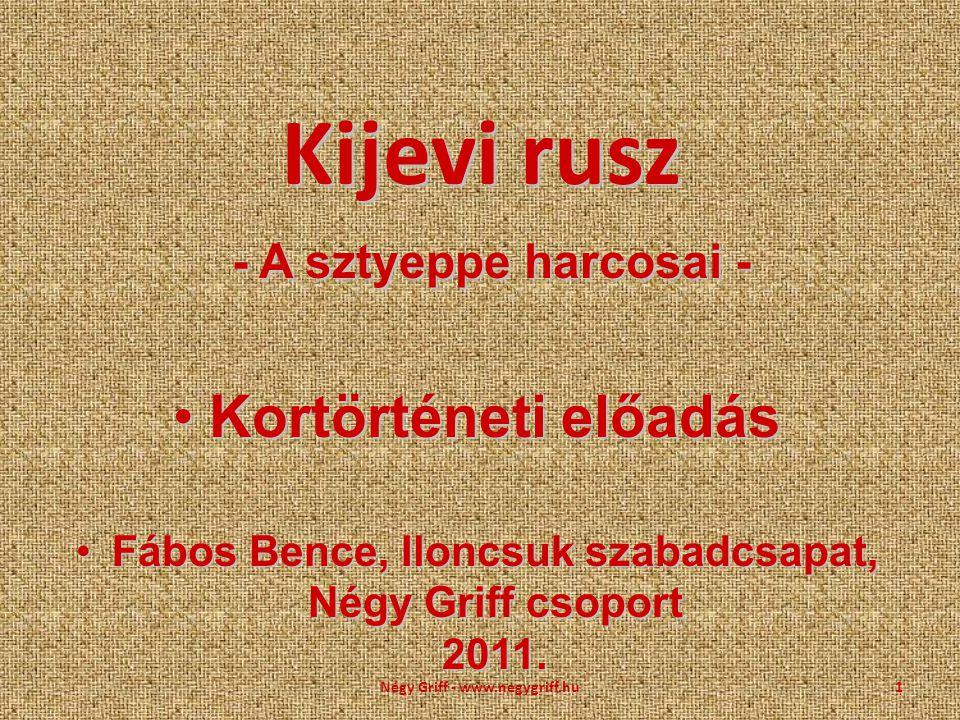Kijevi rusz - A sztyeppe harcosai -