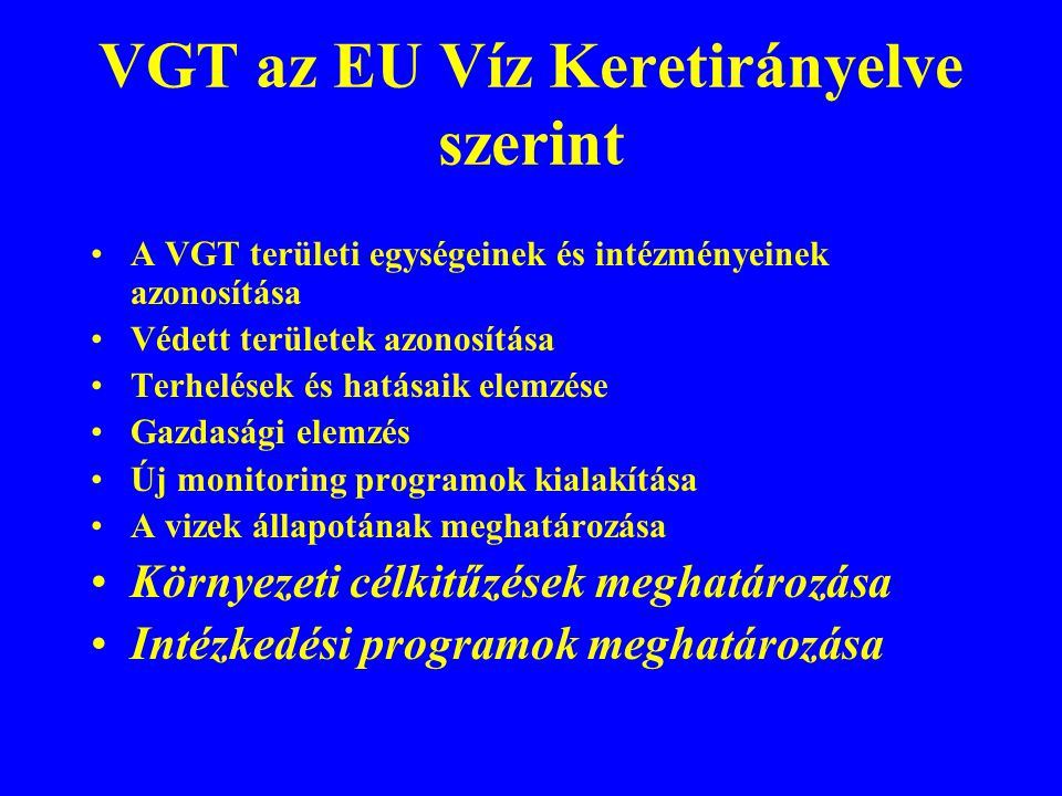 VGT az EU Víz Keretirányelve szerint