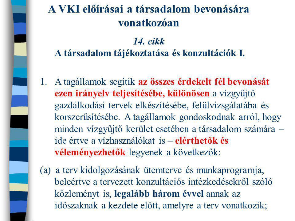 A VKI előírásai a társadalom bevonására vonatkozóan
