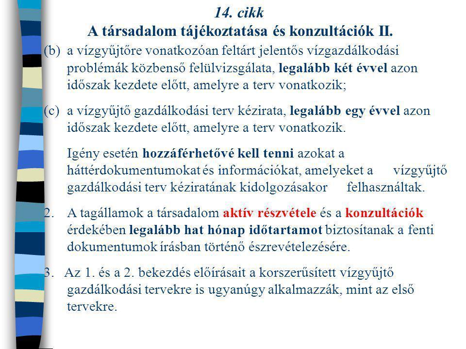 A társadalom tájékoztatása és konzultációk II.