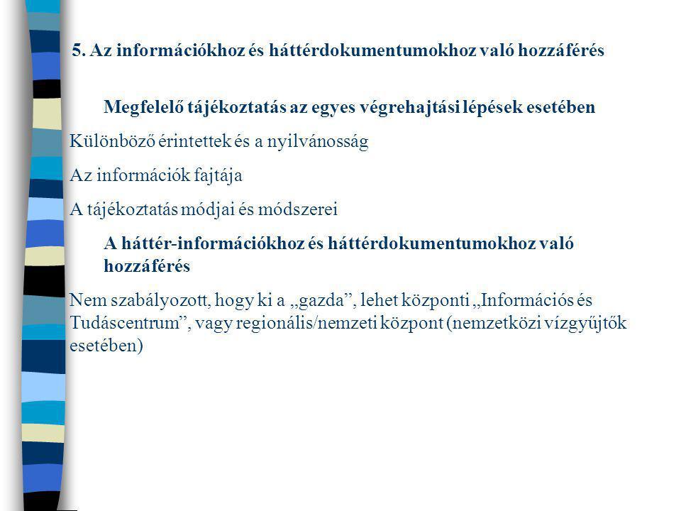 5. Az információkhoz és háttérdokumentumokhoz való hozzáférés