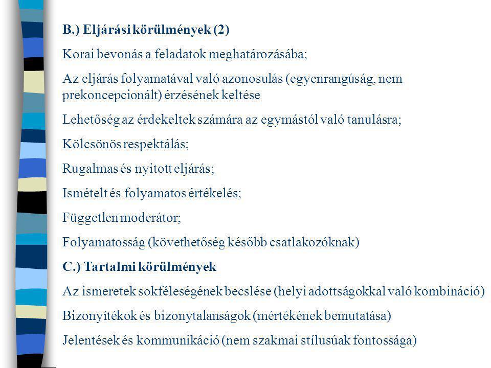 B.) Eljárási körülmények (2)