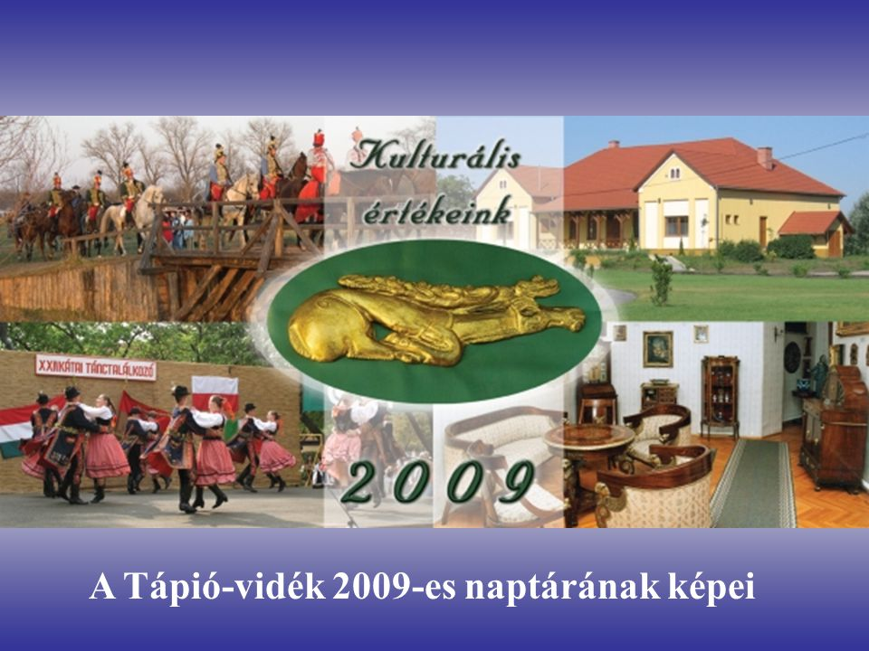 A Tápió-vidék 2009-es naptárának képei