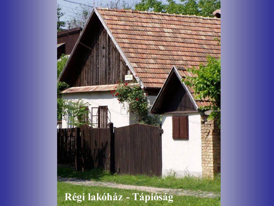 Régi lakóház - Tápióság