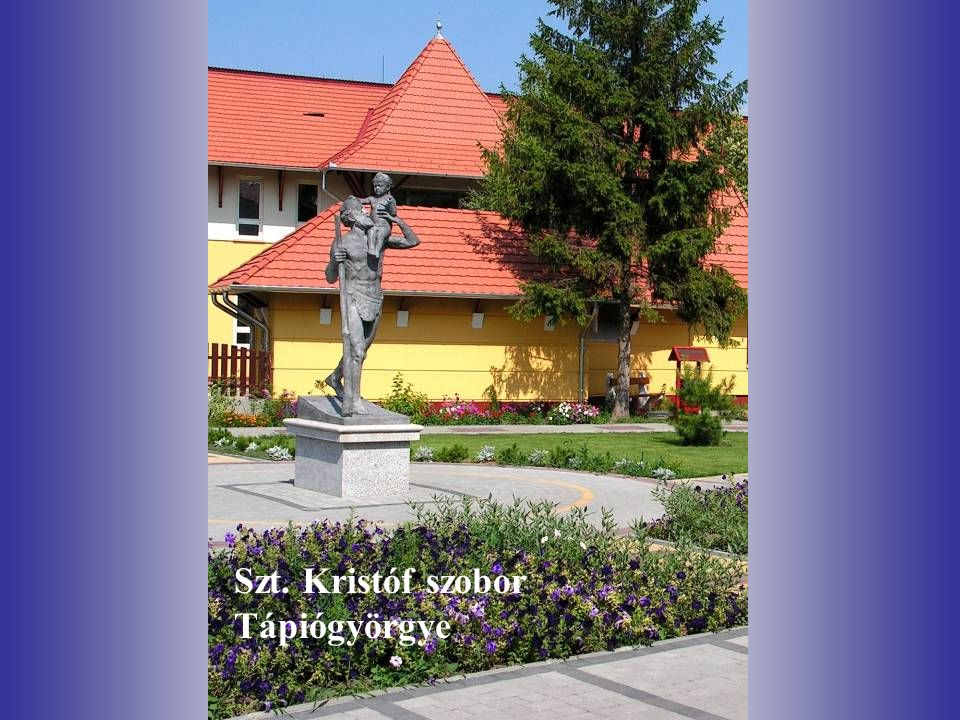 Szt. Kristóf szobor Tápiógyörgye
