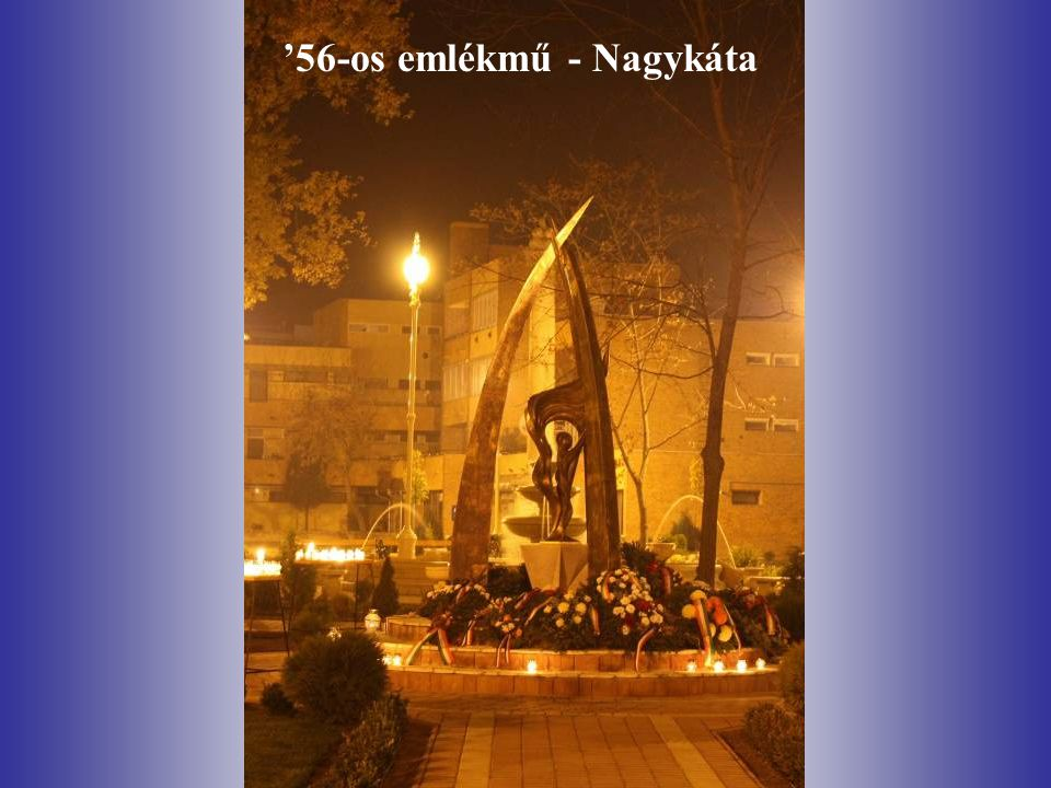 '56-os emlékmű - Nagykáta