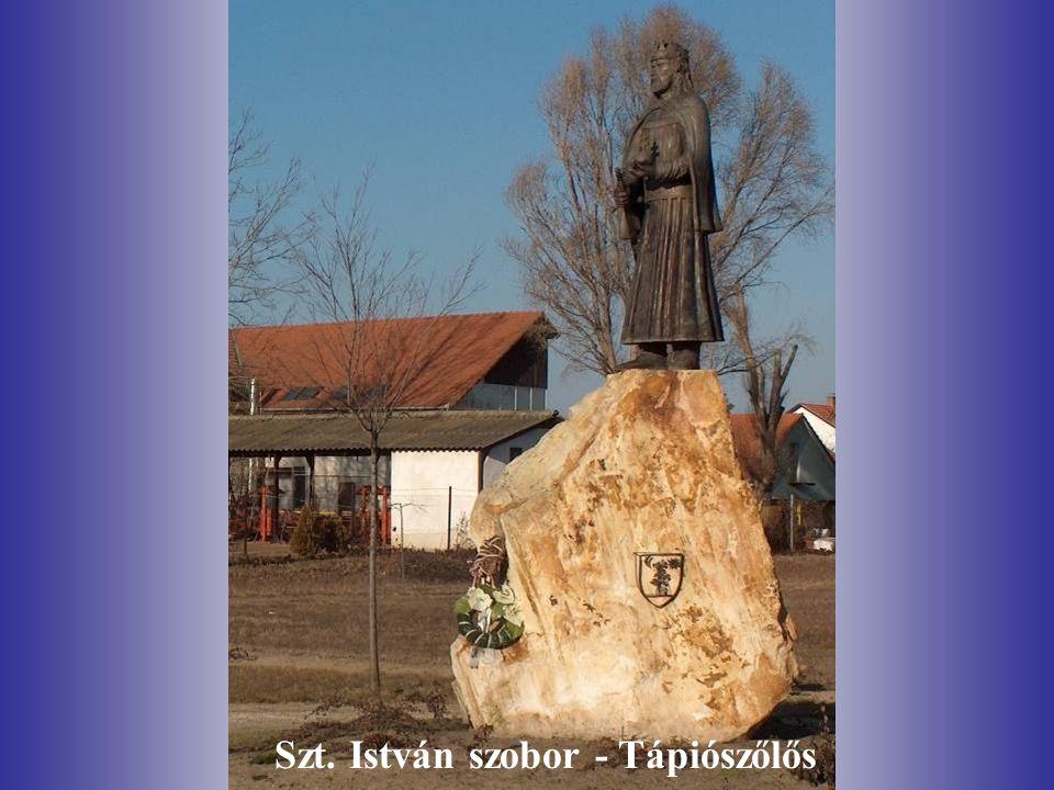 Szt. István szobor - Tápiószőlős