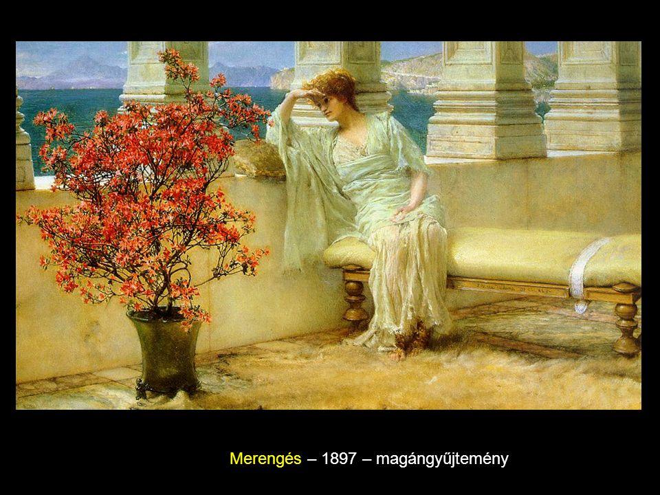Merengés – 1897 – magángyűjtemény