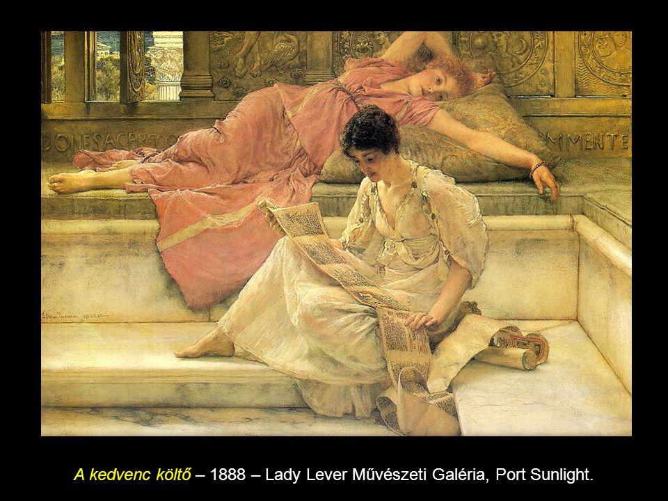 A kedvenc költő – 1888 – Lady Lever Művészeti Galéria, Port Sunlight.