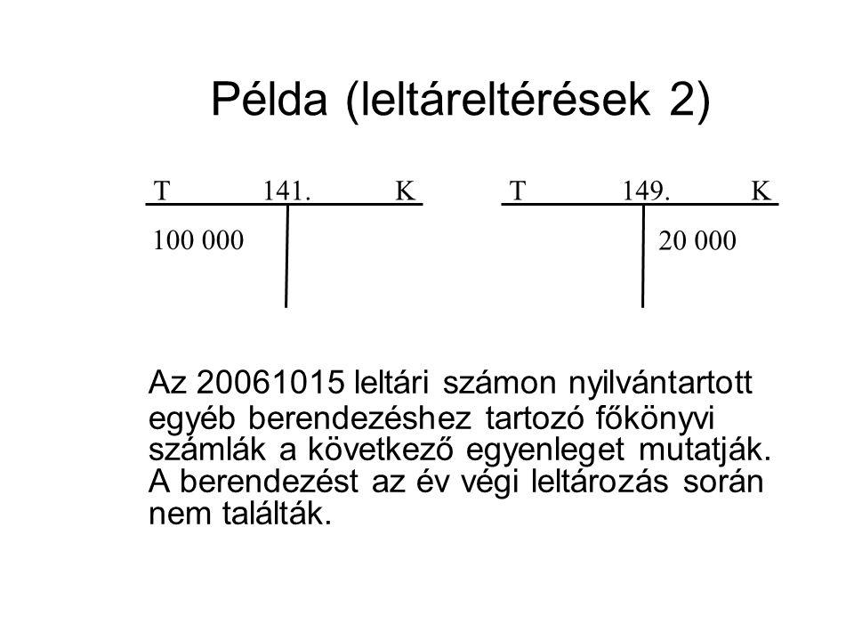 Példa (leltáreltérések 2)