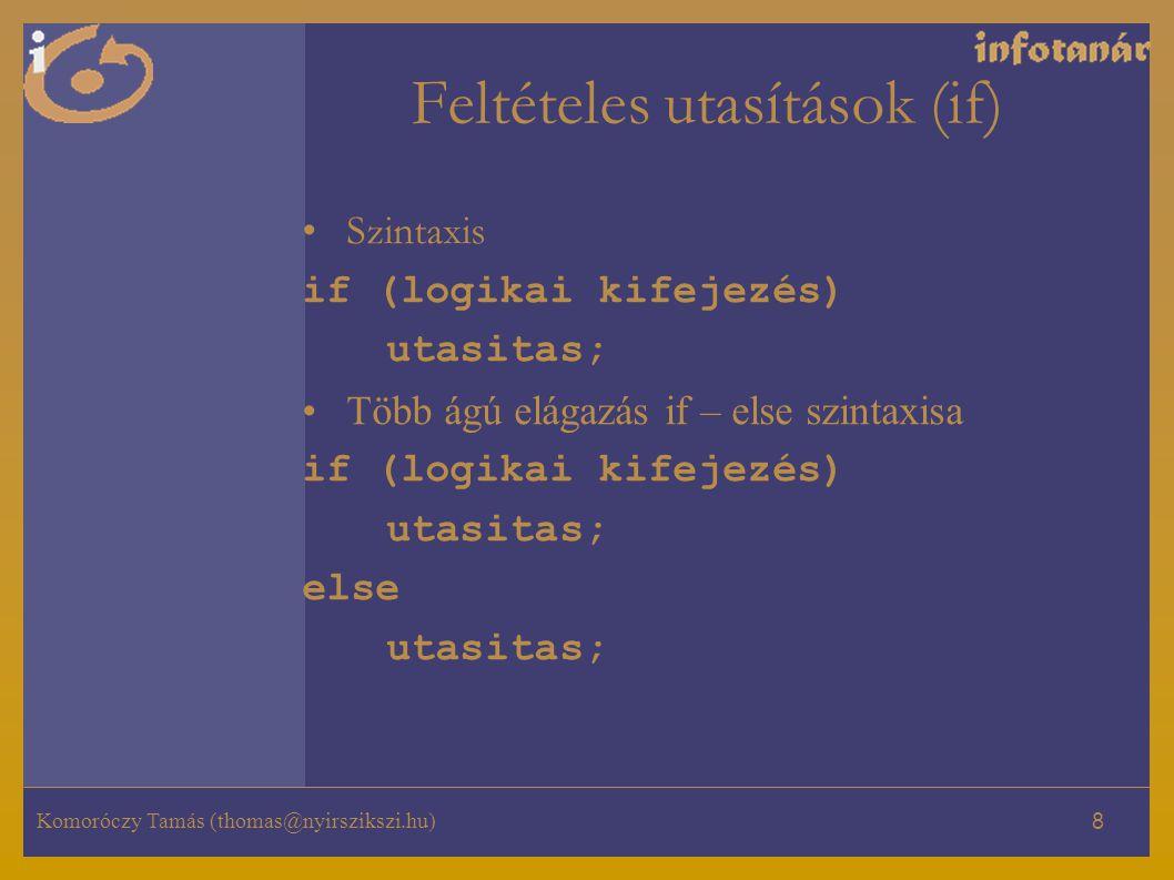Feltételes utasítások (if)