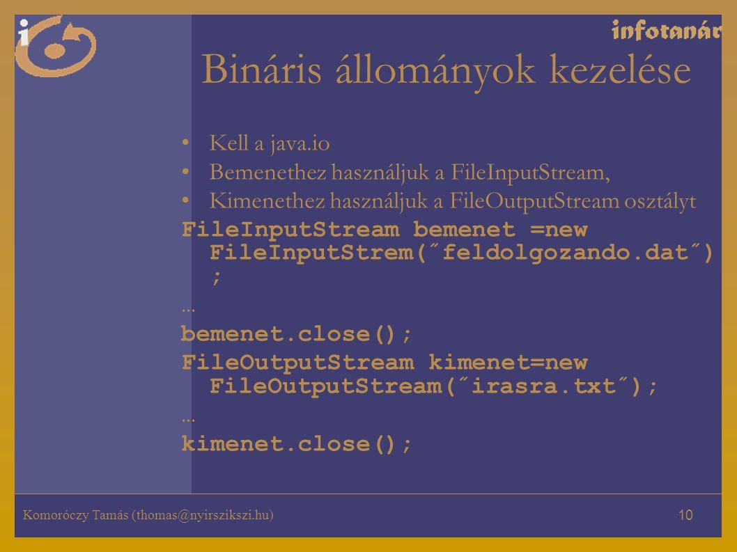 Bináris állományok kezelése