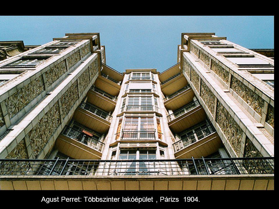 Agust Perret: Többszinter lakóépület , Párizs 1904.