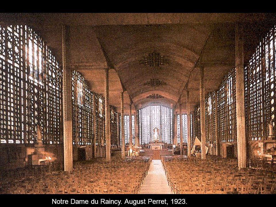 Notre Dame du Raincy. August Perret, 1923.