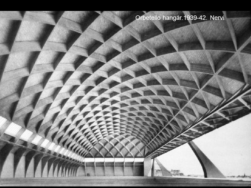Orbetello hangár.1939-42. Nervi