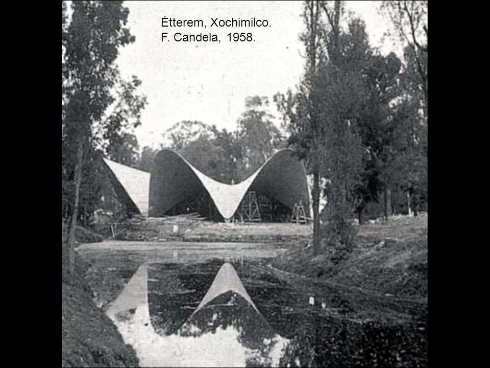 Étterem, Xochimilco. F. Candela, 1958.