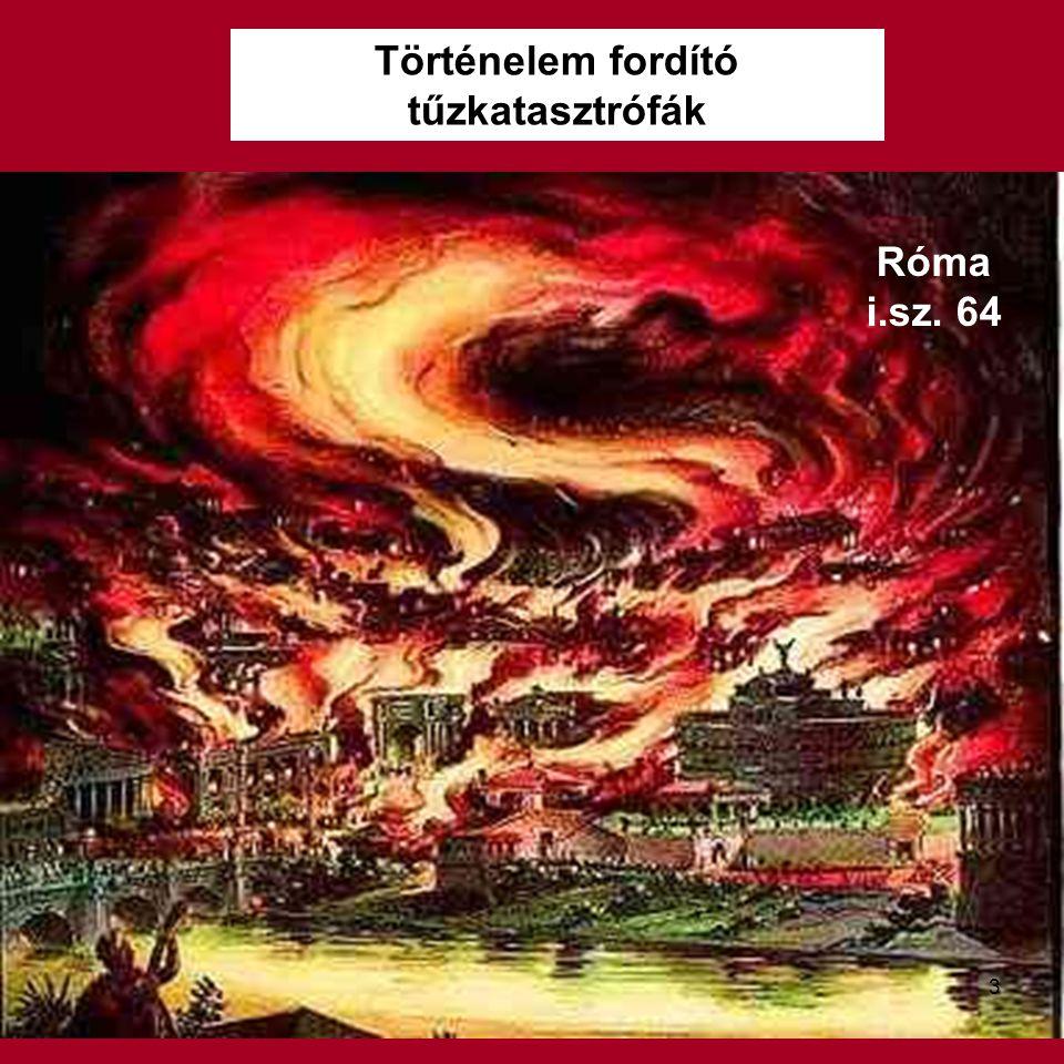 Történelem fordító tűzkatasztrófák