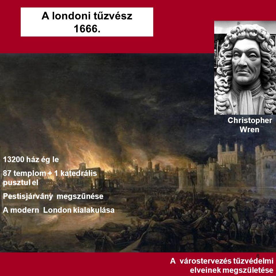 A londoni tűzvész 1666. Christopher Wren 13200 ház ég le
