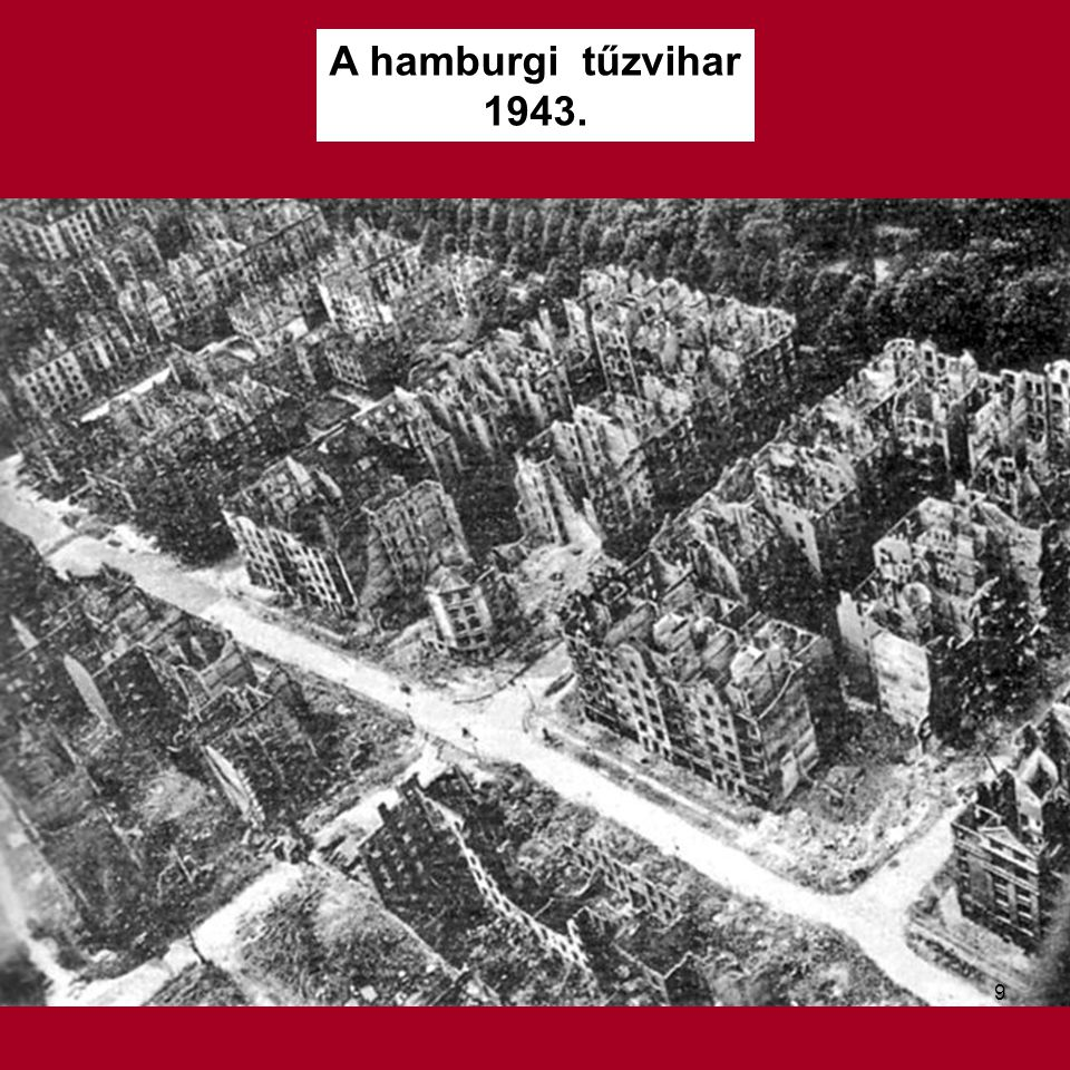 A hamburgi tűzvihar 1943.