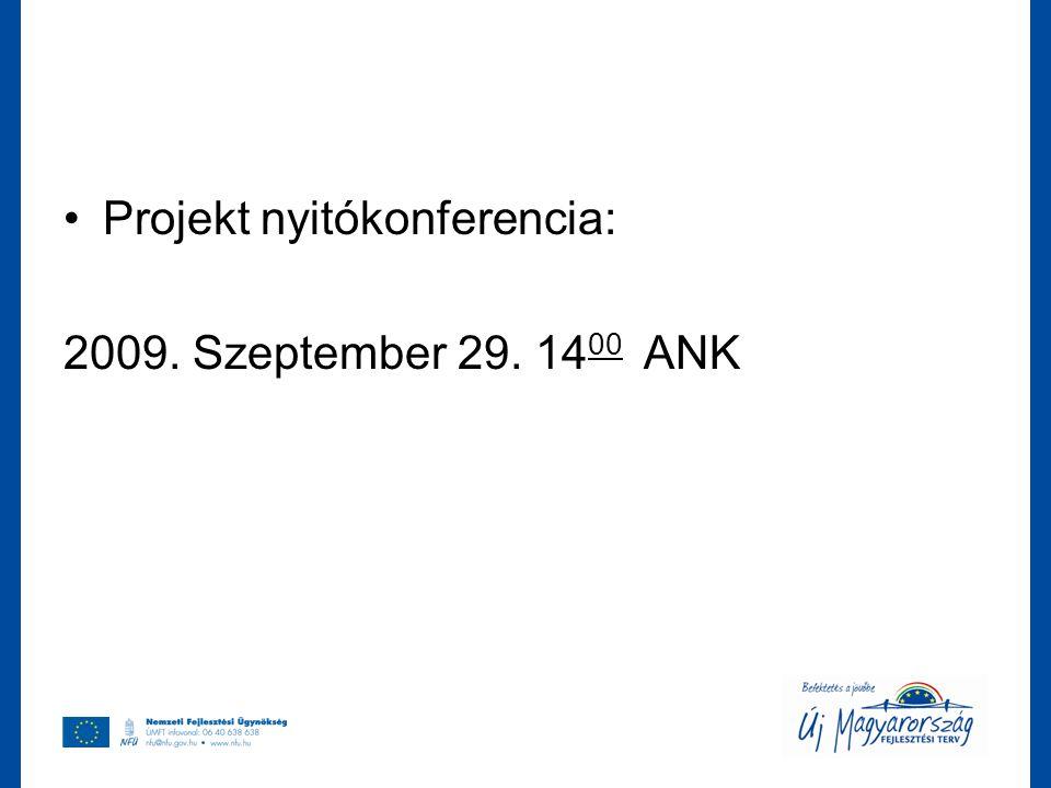 Projekt nyitókonferencia: