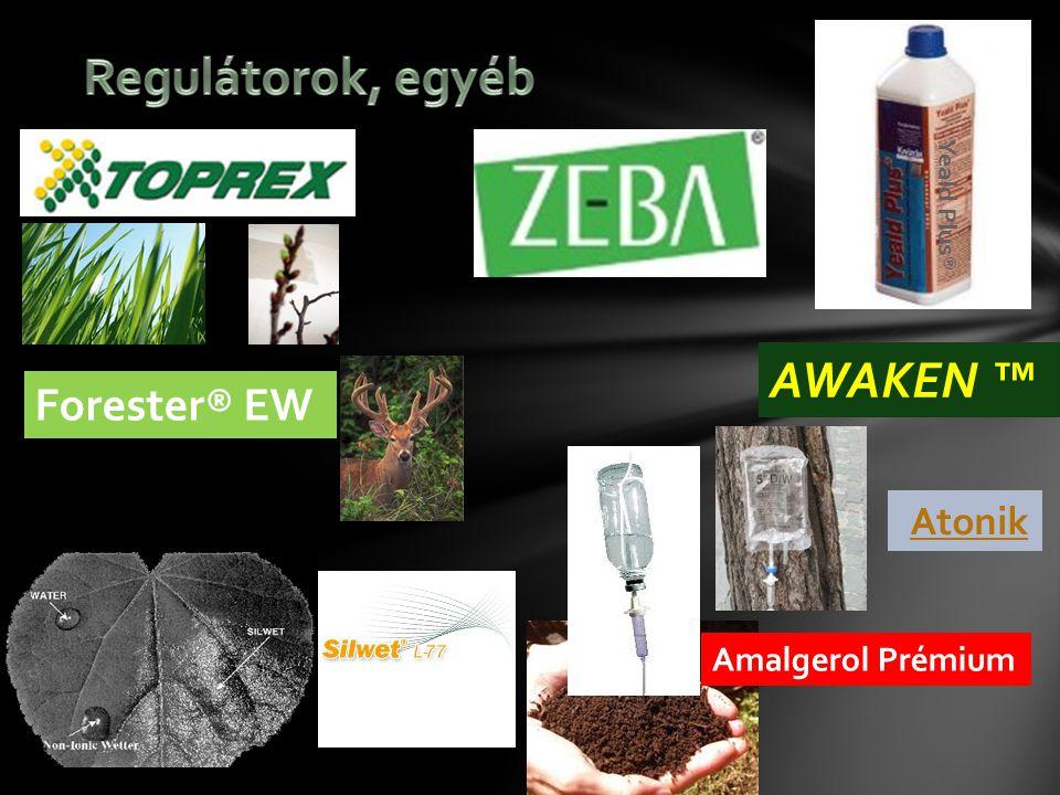 Regulátorok, egyéb AWAKEN ™ Forester® EW Amalgerol Prémium Yeald Plus®