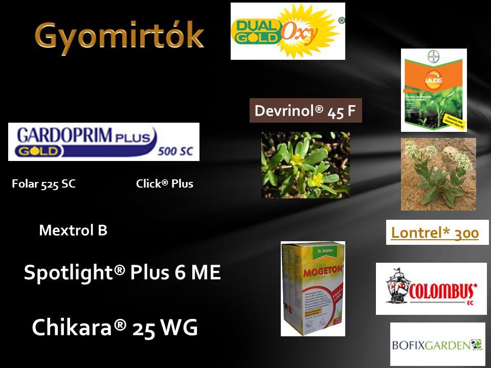 Gyomirtók Chikara® 25 WG Spotlight® Plus 6 ME Devrinol® 45 F Mextrol B
