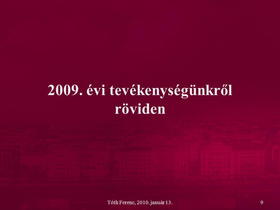 2009. évi tevékenységünkről röviden
