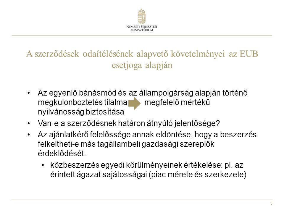 A szerződések odaítélésének alapvető követelményei az EUB esetjoga alapján
