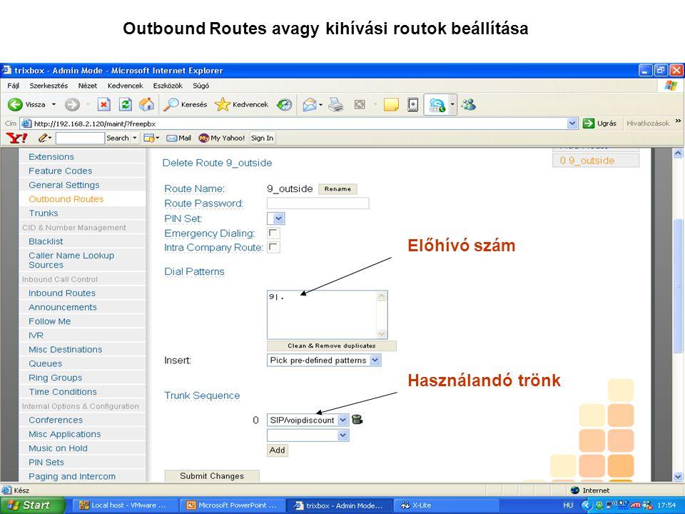 Outbound Routes avagy kihívási routok beállítása