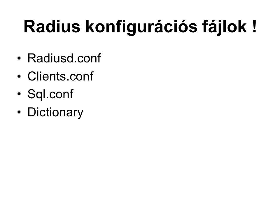 Radius konfigurációs fájlok !