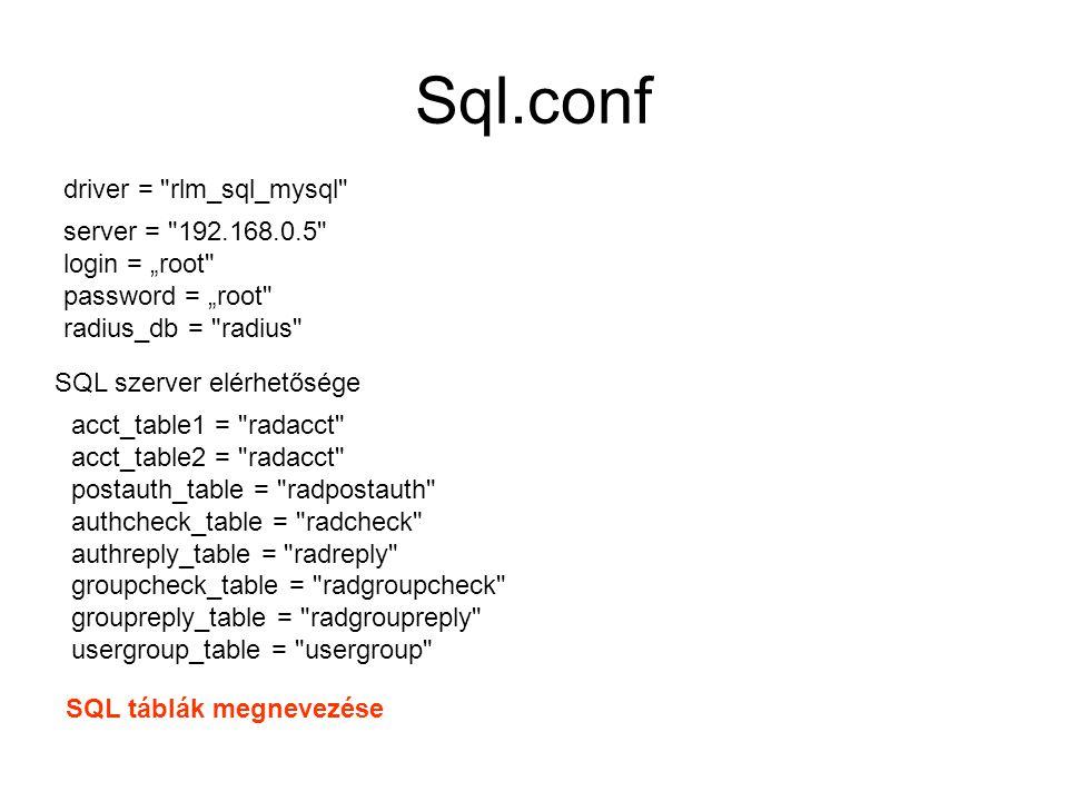 Sql.conf driver = rlm_sql_mysql server = 192.168.0.5
