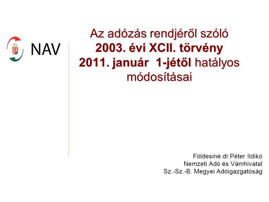 Az adózás rendjéről szóló 2003. évi XCII. törvény 2011