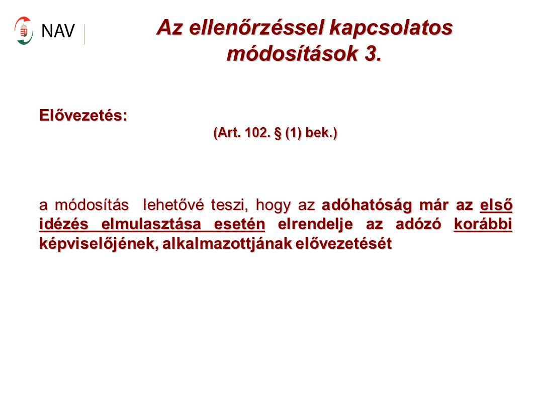Az ellenőrzéssel kapcsolatos módosítások 3.