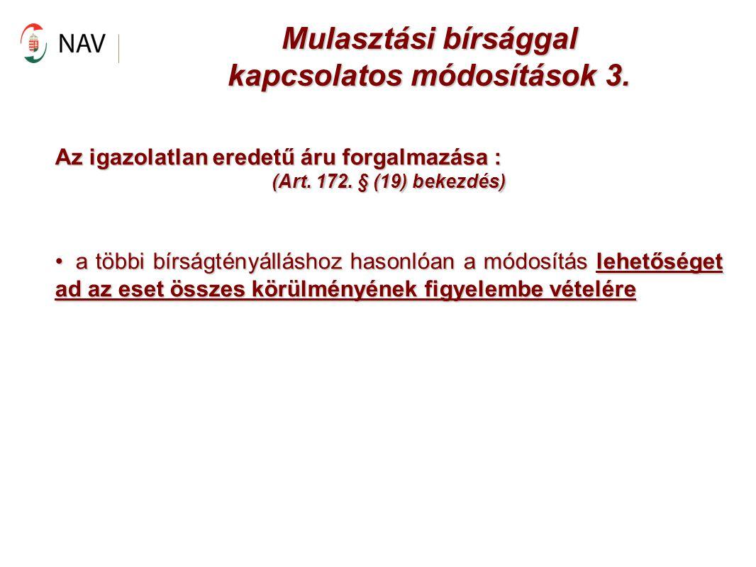 Mulasztási bírsággal kapcsolatos módosítások 3.