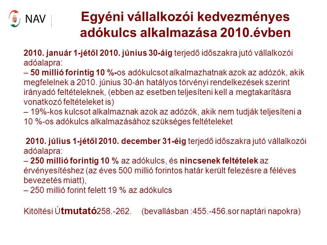Egyéni vállalkozói kedvezményes adókulcs alkalmazása 2010.évben