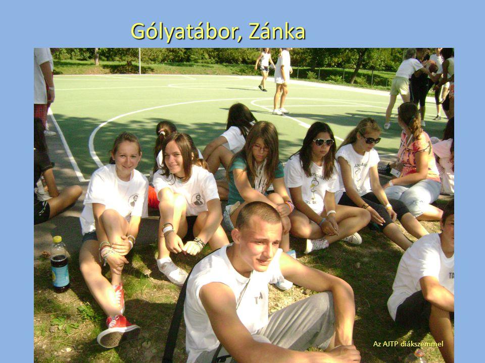 Gólyatábor, Zánka Az AJTP diákszemmel