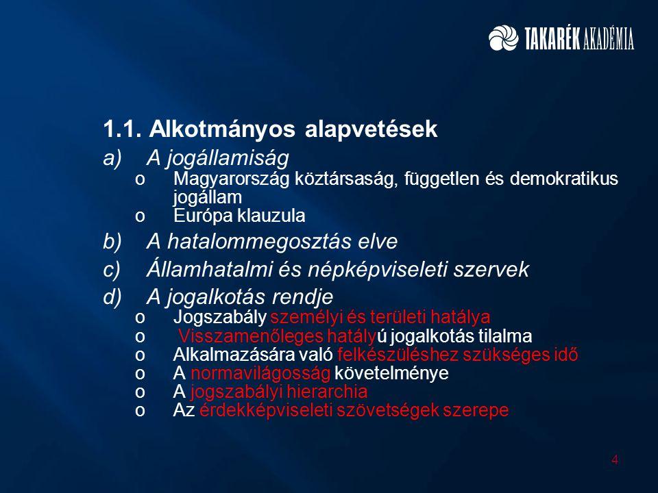 1.1. Alkotmányos alapvetések
