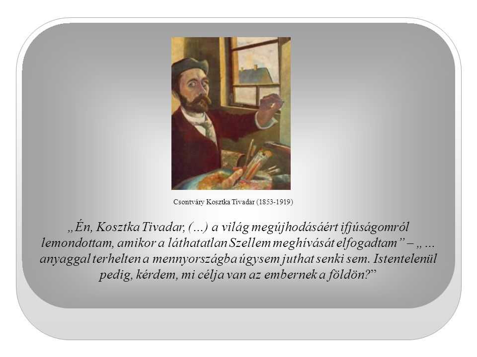 Csontváry Kosztka Tivadar (1853-1919)