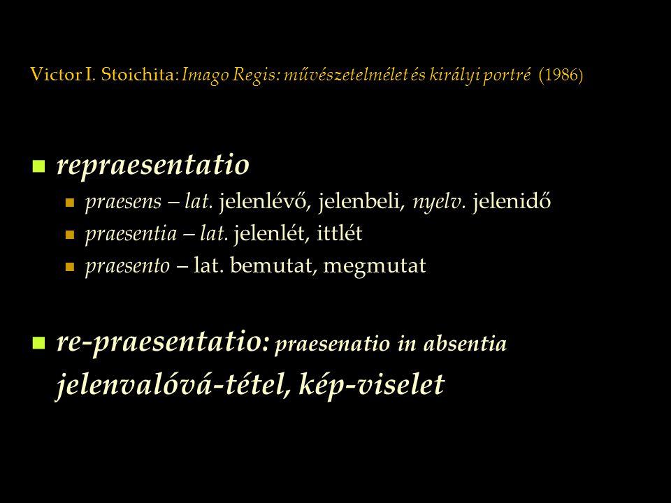 re-praesentatio: praesenatio in absentia