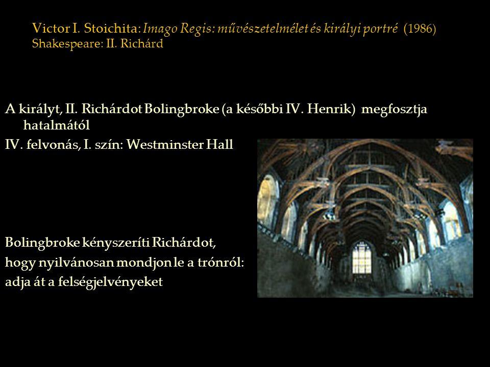 IV. felvonás, I. szín: Westminster Hall